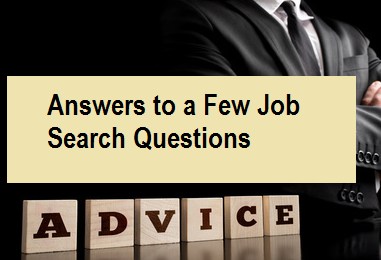 Answers To A Few Job Search Questions