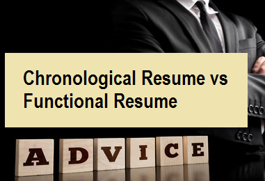 Chronological Resume vs Functional Resume