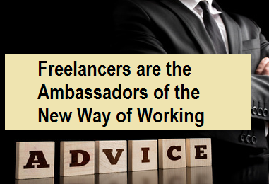 Freelancers Are The Ambassadors Of The New Way Of Working