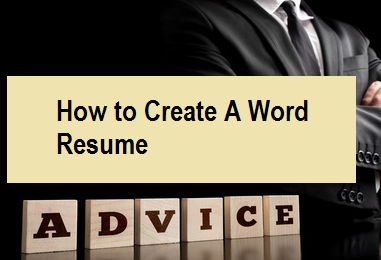 How to Create A Word Resume