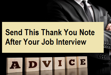 Send This Thank You Note After Your Job Interview