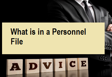 What is in a Personnel File?